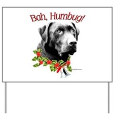 Lab Humbug Yard Sign
