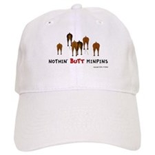 Nothin' Butt MinPins Baseball Cap