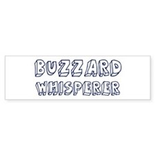Buzzard Whisperer Bumper Bumper Sticker
