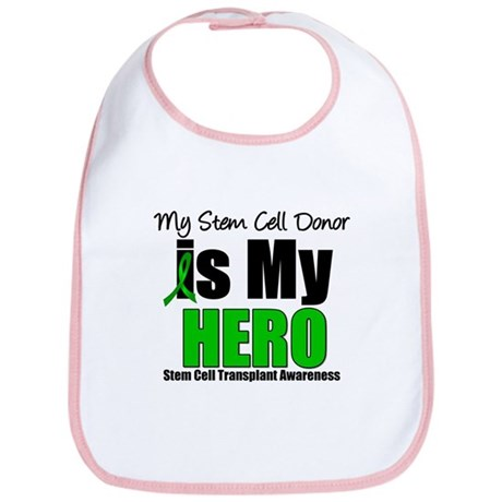 My Stem Cell Donor is My Hero Bib