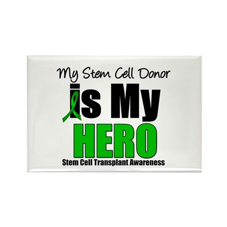My Stem Cell Donor is My Hero Rectangle Magnet (10