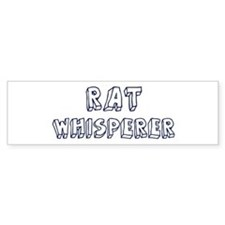 Rat Whisperer Bumper Bumper Sticker