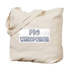 Pig Whisperer Tote Bag