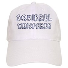 Squirrel Whisperer Baseball Cap
