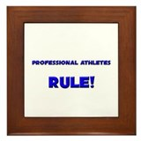 Professional Athletes Rule! Framed Tile