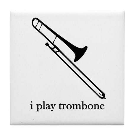 I Play Trombone Tile Coaster