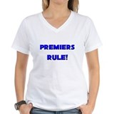 Premiers Rule! Shirt