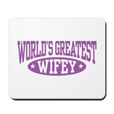 World's Greatest Wifey Mousepad