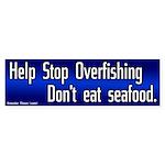 stop overfishing bumper sticker