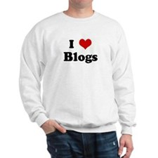 I Love Blogs Sweatshirt