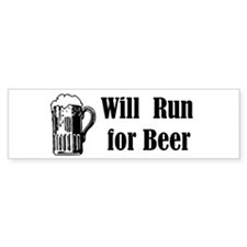 Will Run for Beer Bumper Bumper Sticker