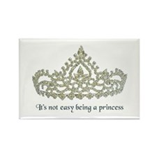 It's Not Easy Being a Princess Rectangle Magnet