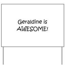 Cool Name geraldine Yard Sign