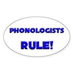 Phonologists Rule! Oval Sticker