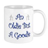 I'm An Oldie But a Goodie Tee Mug