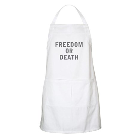 Freedom or Death BBQ Apron