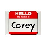 Hello my name is Corey Rectangle Magnet