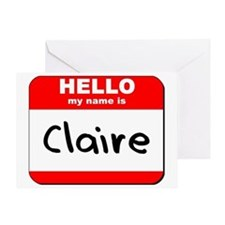 Hello my name is Claire Greeting Card