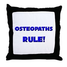 Osteopaths Rule! Throw Pillow