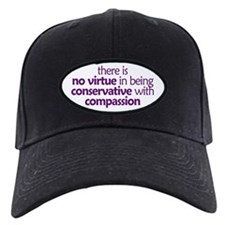 Conservative with compassion. Baseball Hat