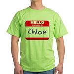 Hello my name is Chloe Green T-Shirt