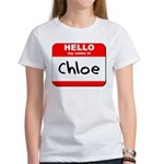 Hello my name is Chloe Women's T-Shirt