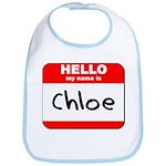 Hello my name is Chloe Bib