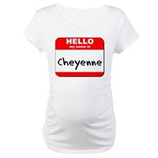 Hello my name is Cheyenne Shirt