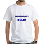 Orchidologists Rule! White T-Shirt