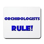 Orchidologists Rule! Mousepad