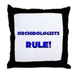 Orchidologists Rule! Throw Pillow