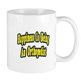 """Happiness...Orthopedist"" Mug"