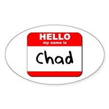 Hello my name is Chad Oval Decal