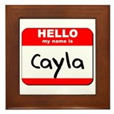 Hello my name is Cayla Framed Tile