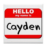 Hello my name is Cayden Tile Coaster