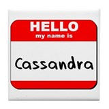 Hello my name is Cassandra Tile Coaster