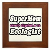 """SuperMom...Ecologist"" Framed Tile"