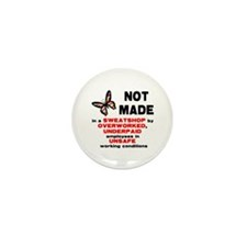 Not Made... Mini Button (100 pack)