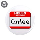 "Hello my name is Carlee 3.5"" Button (10 pack)"