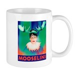 Sarah Palin is Mooselini Mug