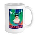 Sarah Palin is Mooselini Large Mug