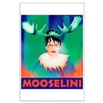 Sarah Palin is Mooselini Large Poster