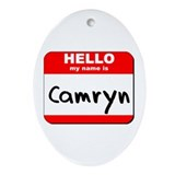 Hello my name is Camryn Oval Ornament