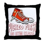 Picked First Gym Class Throw Pillow