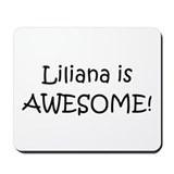 Cool Liliana Mousepad