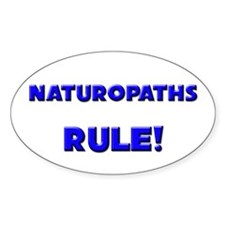 Naturopaths Rule! Oval Decal