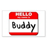 Hello my name is Buddy Rectangle Decal
