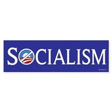 Socialism - Anti-Obama Bumper Bumper Sticker
