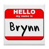 Hello my name is Brynn Tile Coaster