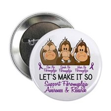 "See Speak Hear No Fibromyalgia 2 2.25"" Button (10"